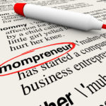 41325801 - mompreneur word circled in a dictionary with words explaining definition of mother working at home as entrepreneur on a new business startup